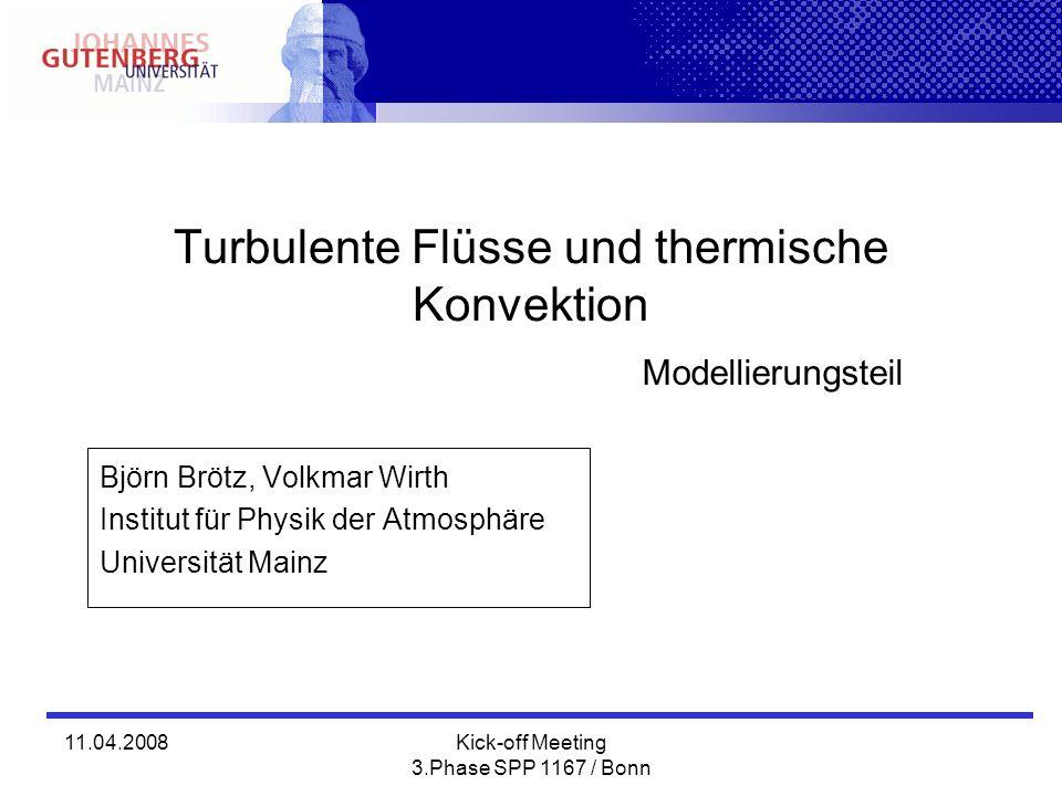 Turbulente Flüsse und thermische Konvektion