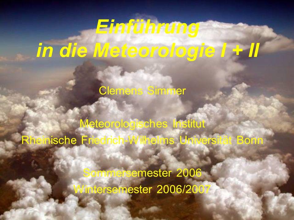 Einführung in die Meteorologie I + II