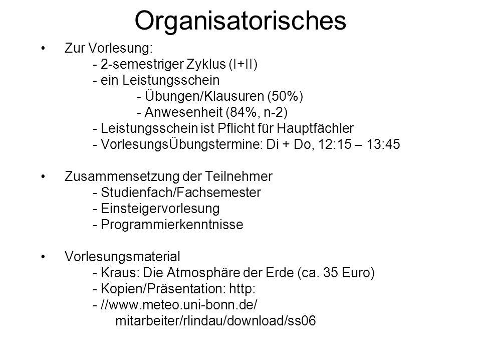 Organisatorisches Zur Vorlesung: - 2-semestriger Zyklus (I+II)