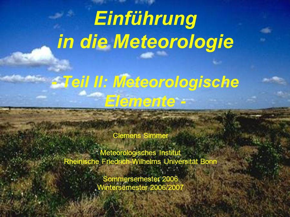 Einführung in die Meteorologie - Teil II: Meteorologische Elemente -
