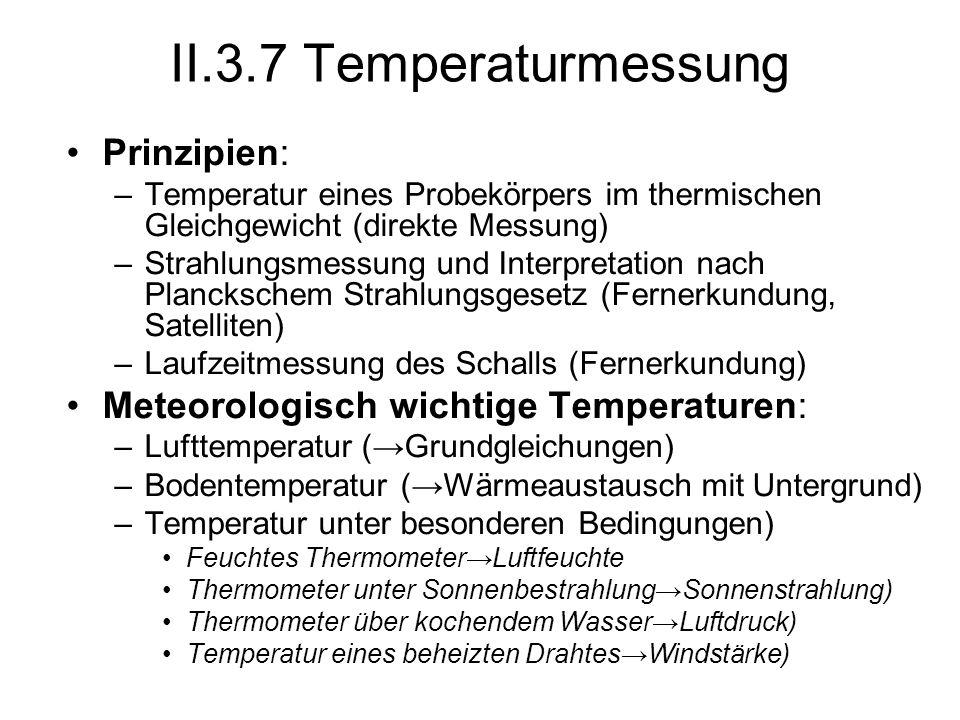 II.3.7 Temperaturmessung Prinzipien: