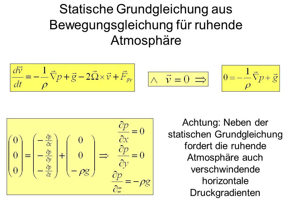 Statische Grundgleichung aus Bewegungsgleichung für ruhende Atmosphäre