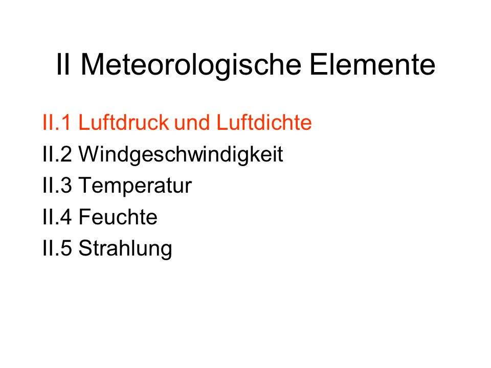 II Meteorologische Elemente