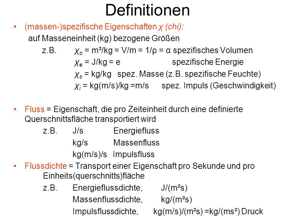 Definitionen (massen-)spezifische Eigenschaften χ (chi):