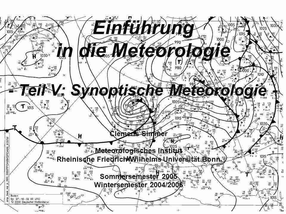 Einführung in die Meteorologie - Teil V: Synoptische Meteorologie -
