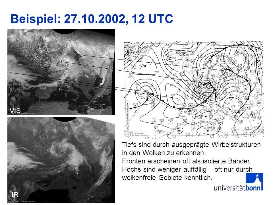 Beispiel: 27.10.2002, 12 UTCVIS. Tiefs sind durch ausgeprägte Wirbelstrukturen in den Wolken zu erkennen.