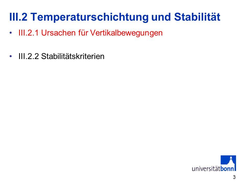 III.2 Temperaturschichtung und Stabilität