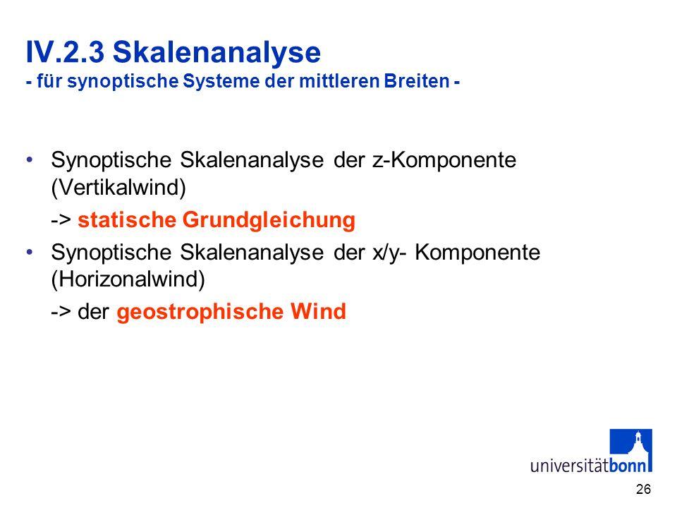 IV.2.3 Skalenanalyse - für synoptische Systeme der mittleren Breiten -