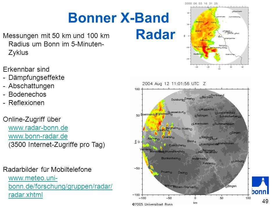 Bonner X-Band Radar. Messungen mit 50 km und 100 km Radius um Bonn im 5-Minuten-Zyklus. Erkennbar sind.