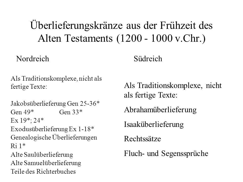 Überlieferungskränze aus der Frühzeit des Alten Testaments (1200 - 1000 v.Chr.)