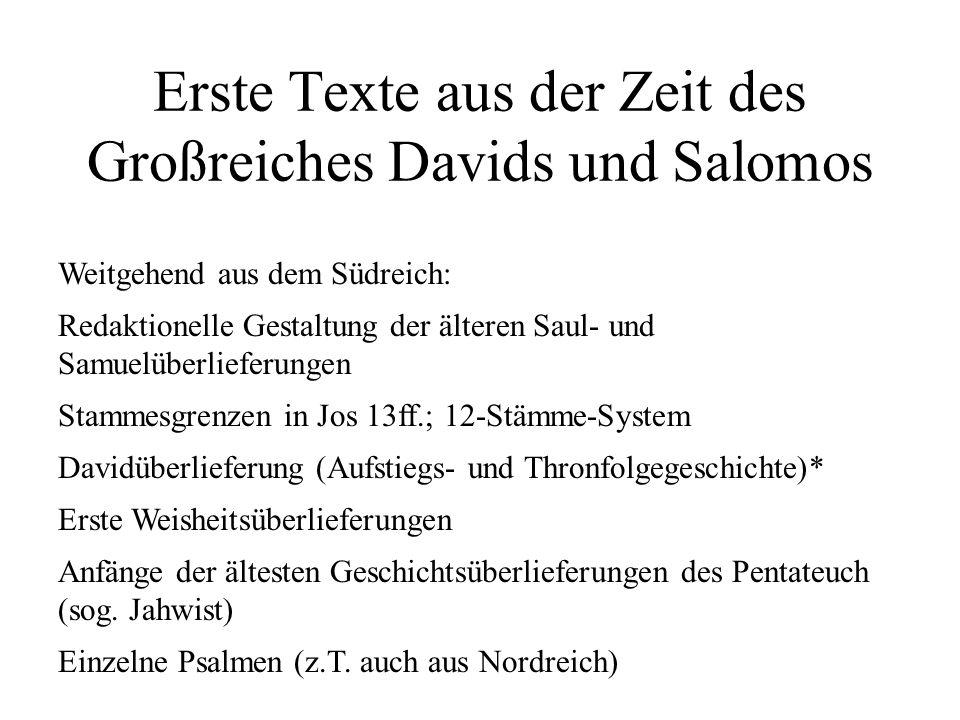 Erste Texte aus der Zeit des Großreiches Davids und Salomos