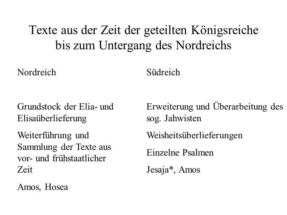 Texte aus der Zeit der geteilten Königsreiche bis zum Untergang des Nordreichs