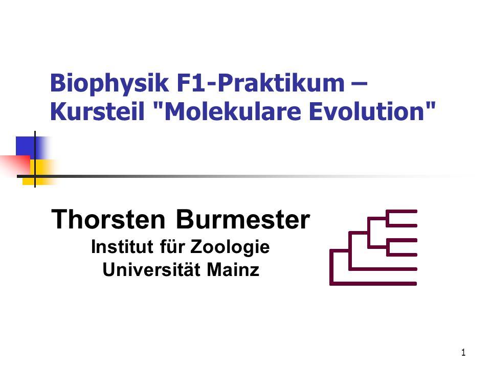 Biophysik F1-Praktikum – Kursteil Molekulare Evolution