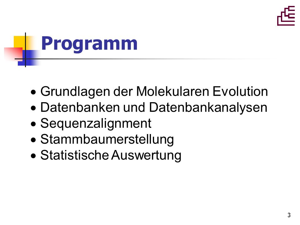 Programm Grundlagen der Molekularen Evolution