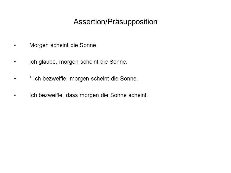 Assertion/Präsupposition