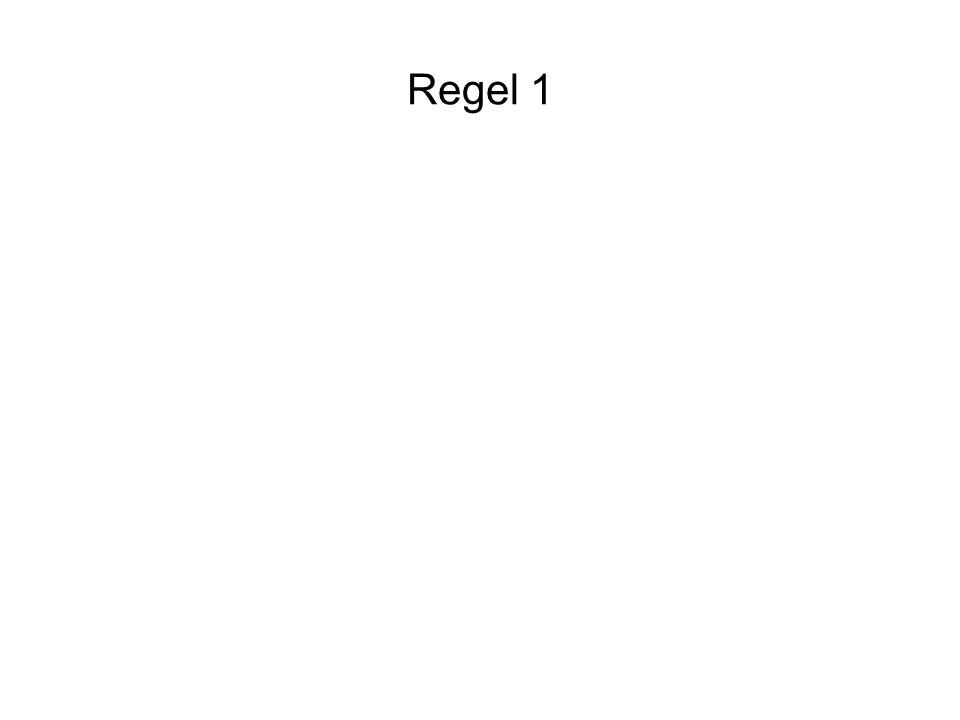 Regel 1