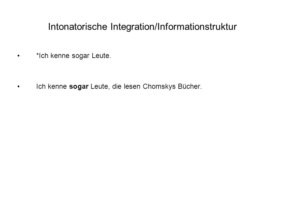 Intonatorische Integration/Informationstruktur