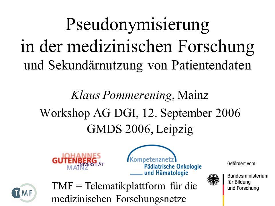 Pseudonymisierung in der medizinischen Forschung und Sekundärnutzung von Patientendaten