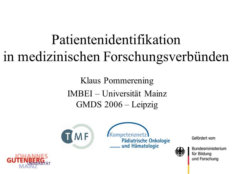 Patientenidentifikation in medizinischen Forschungsverbünden