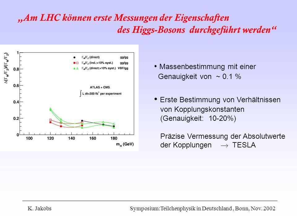 """""""Am LHC können erste Messungen der Eigenschaften"""