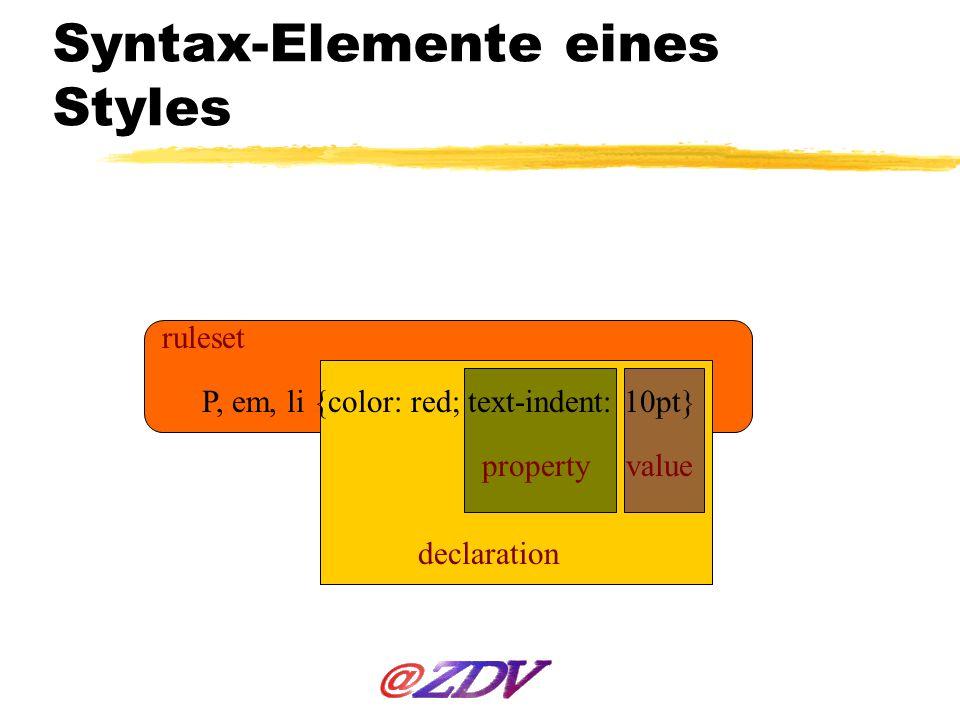 Syntax-Elemente eines Styles
