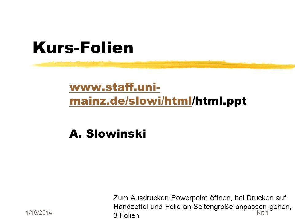 www.staff.uni-mainz.de/slowi/html/html.ppt A. Slowinski