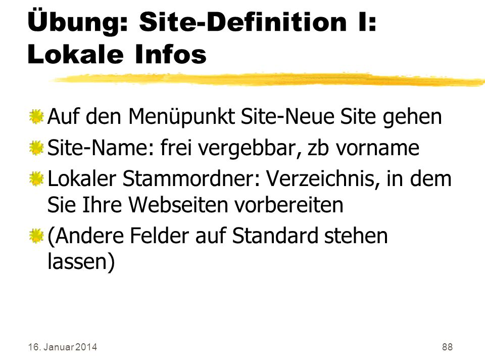 Übung: Site-Definition I: Lokale Infos