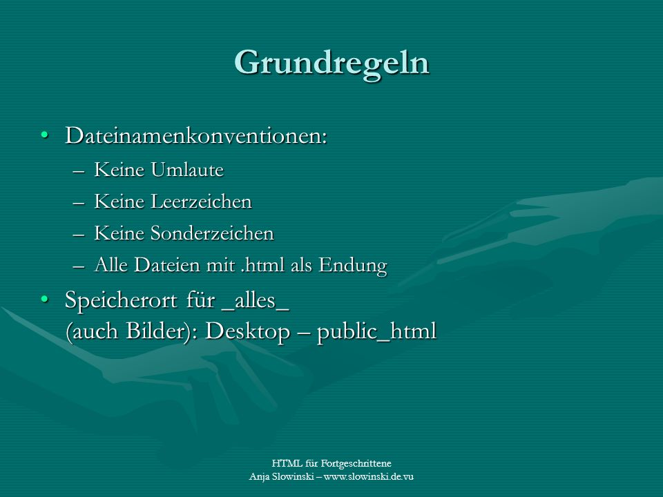 Grundregeln Dateinamenkonventionen: