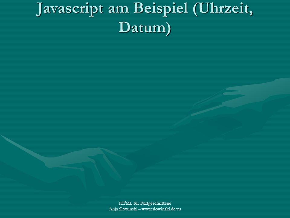 Javascript am Beispiel (Uhrzeit, Datum)