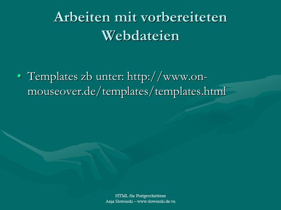 Arbeiten mit vorbereiteten Webdateien