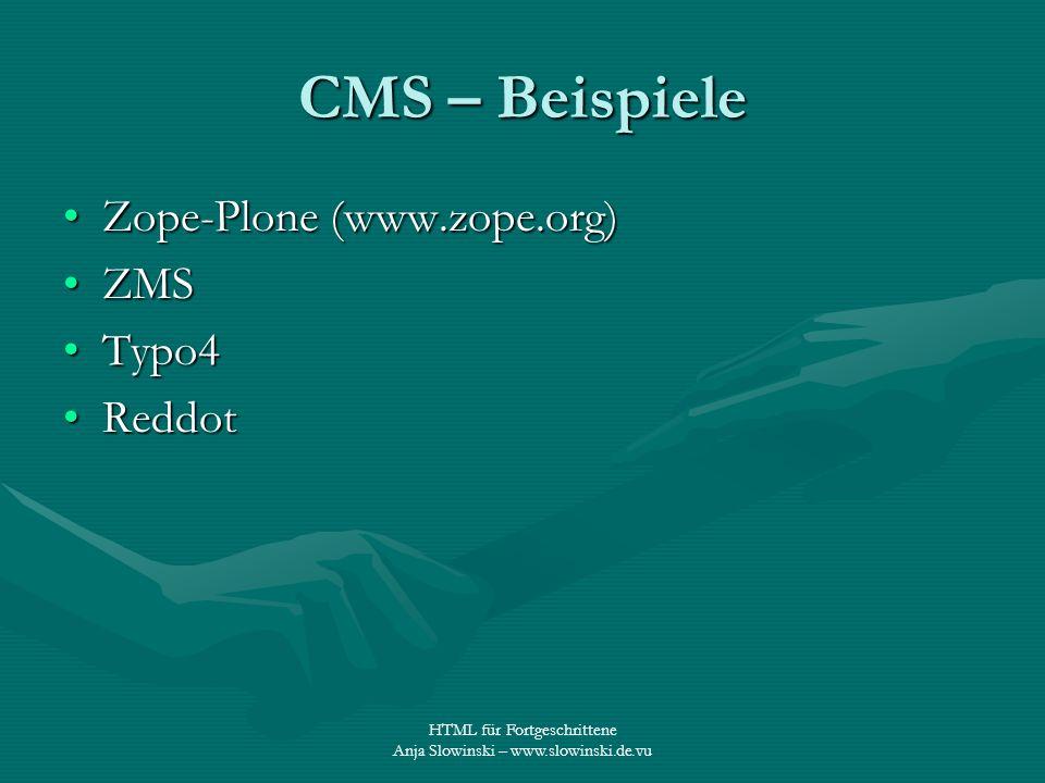 CMS – Beispiele Zope-Plone (www.zope.org) ZMS Typo4 Reddot