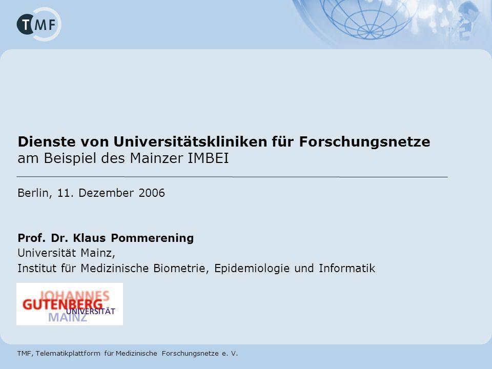 Dienste von Universitätskliniken für Forschungsnetze am Beispiel des Mainzer IMBEI