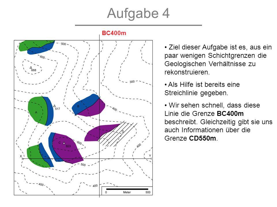 Aufgabe 4 BC400m. Ziel dieser Aufgabe ist es, aus ein paar wenigen Schichtgrenzen die Geologischen Verhältnisse zu rekonstruieren.