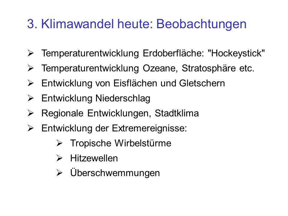 3. Klimawandel heute: Beobachtungen