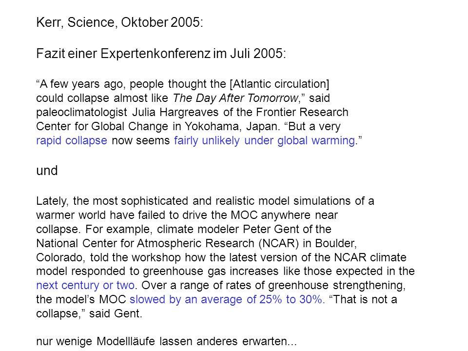 Fazit einer Expertenkonferenz im Juli 2005: