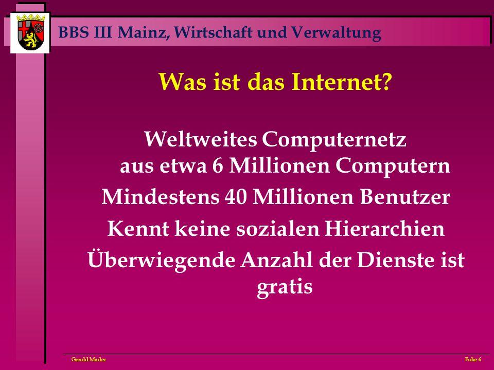 Was ist das Internet Weltweites Computernetz aus etwa 6 Millionen Computern. Mindestens 40 Millionen Benutzer.