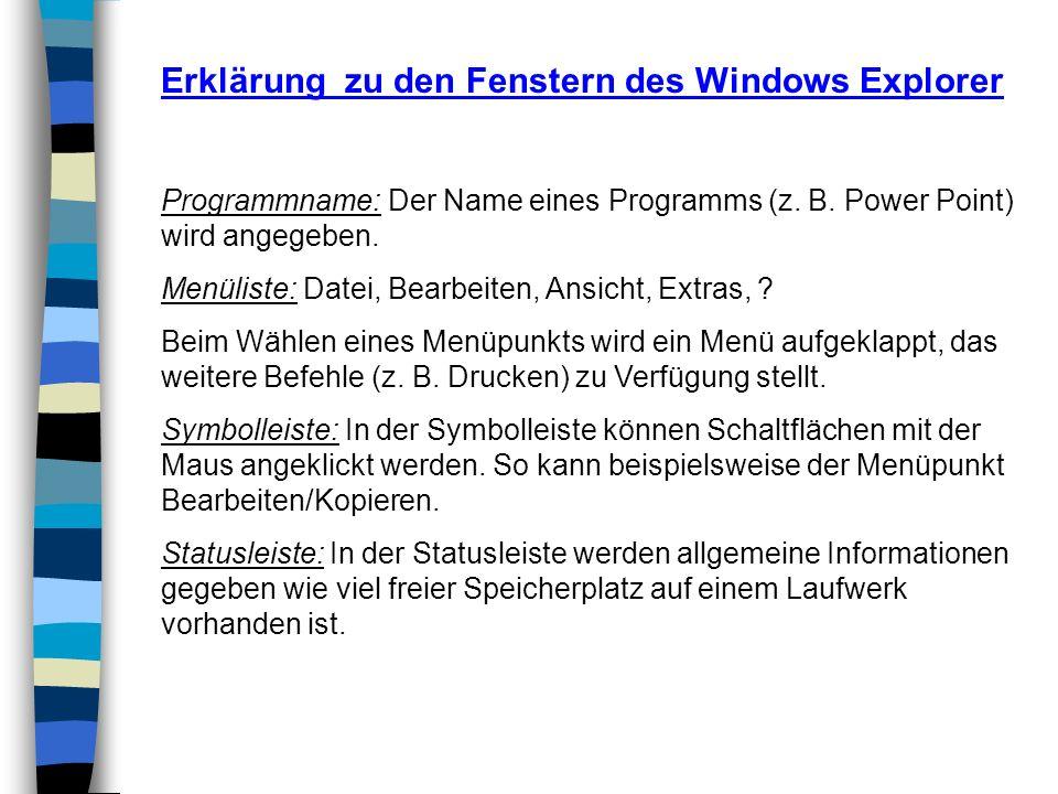 Erklärung zu den Fenstern des Windows Explorer