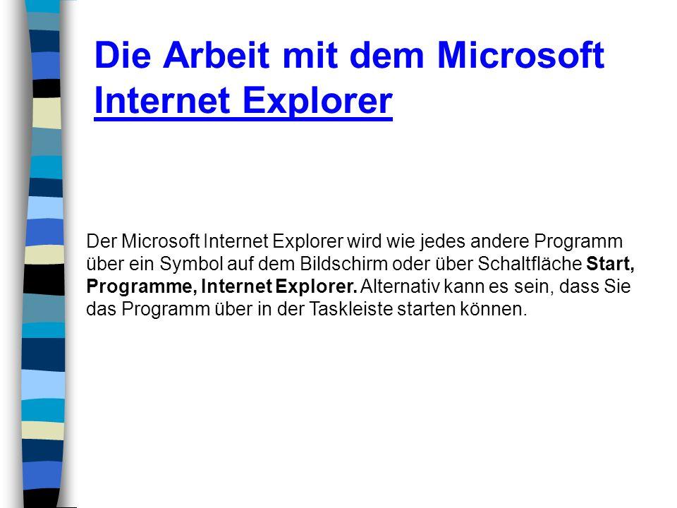 Die Arbeit mit dem Microsoft Internet Explorer