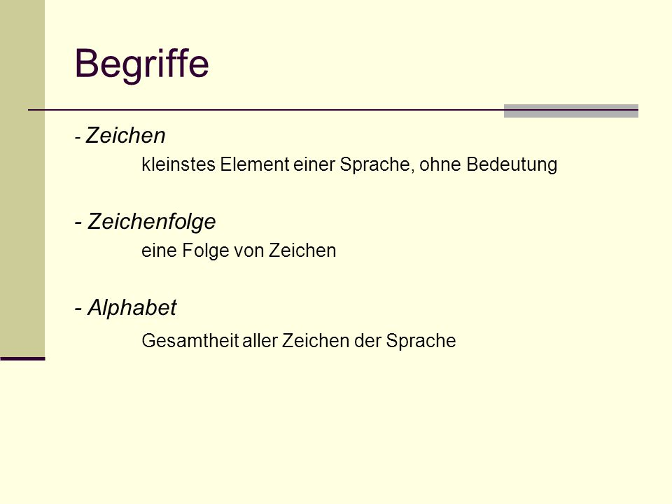 Begriffe - Zeichenfolge - Alphabet