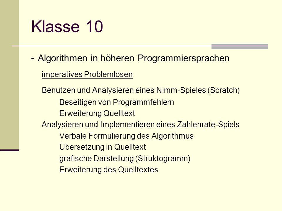 Klasse 10 - Algorithmen in höheren Programmiersprachen