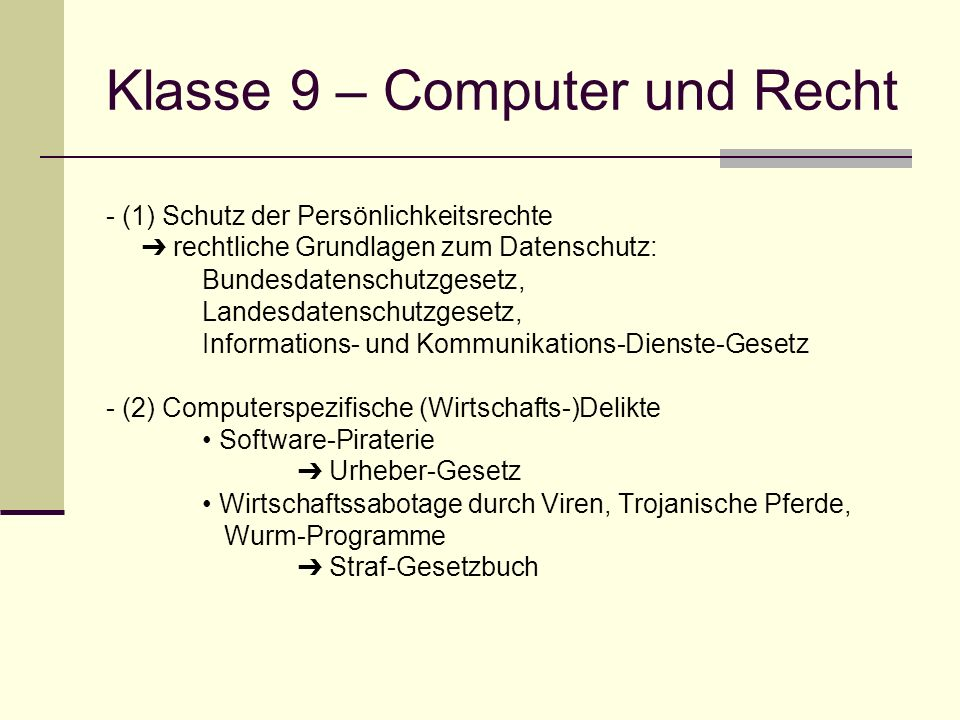 Klasse 9 – Computer und Recht