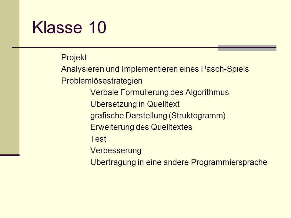Klasse 10 Projekt Analysieren und Implementieren eines Pasch-Spiels