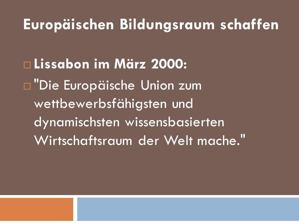 Europäischen Bildungsraum schaffen