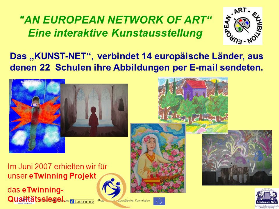 AN EUROPEAN NETWORK OF ART Eine interaktive Kunstausstellung