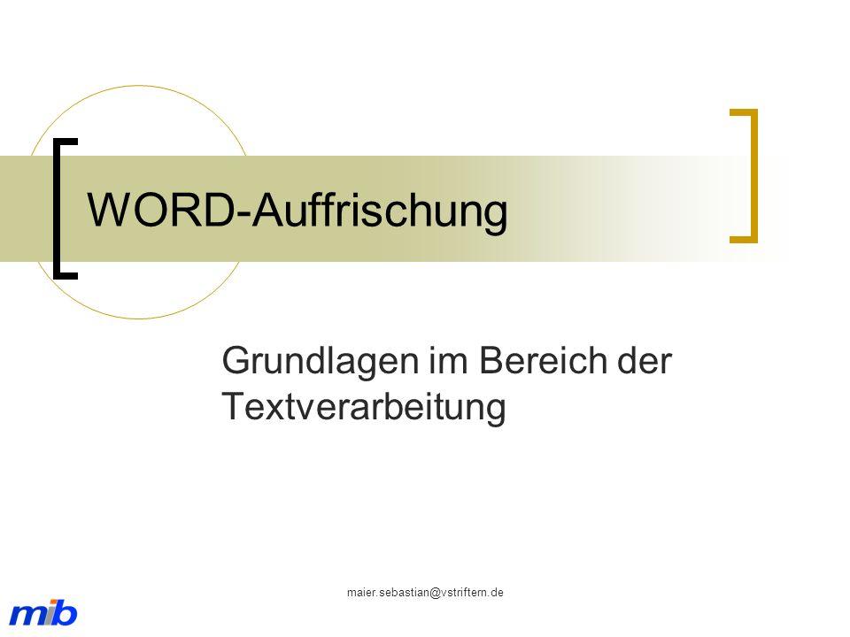 Grundlagen im Bereich der Textverarbeitung