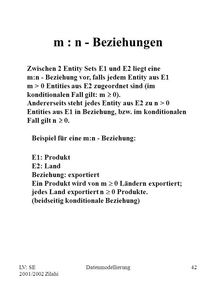 m : n - Beziehungen Zwischen 2 Entity Sets E1 und E2 liegt eine