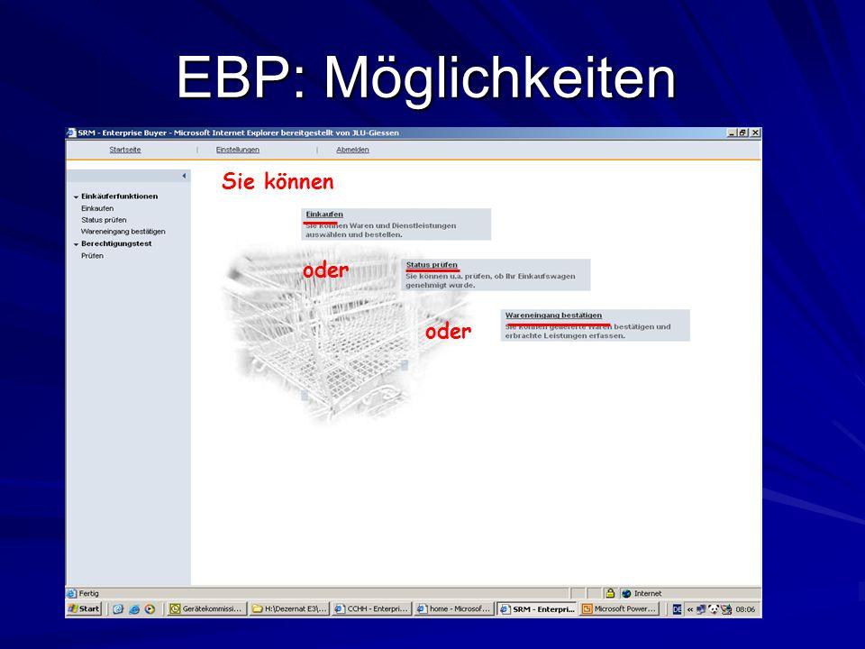EBP: Möglichkeiten Sie können oder oder