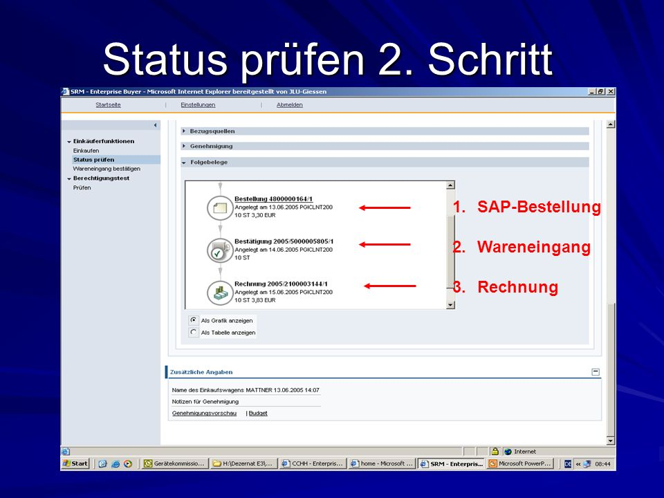 Status prüfen 2. Schritt SAP-Bestellung Wareneingang Rechnung