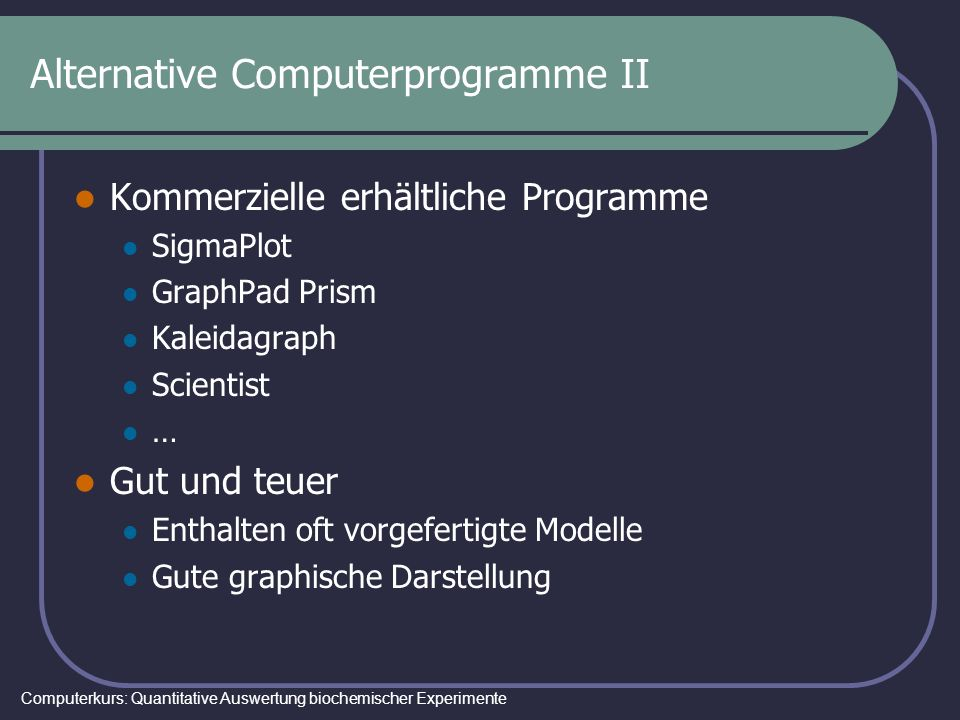 Alternative Computerprogramme II