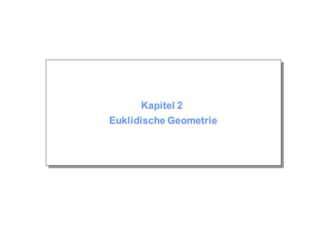 Kapitel 2 Euklidische Geometrie